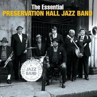 Preservation Hall Jazz Band - The Essential Preservation Hall Jazz Band