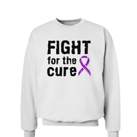 Fight for the Cure - Purple Ribbon Alzheimers Disease Sweatshirt