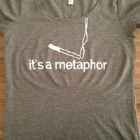 "The Fault in our Stars Inspired ""It's A Metaphor"" Tee John Green"