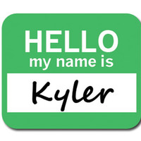 Kyler Hello My Name Is Mouse Pad