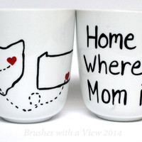 Mom Coffee Mug - Hand Painted, Handwritten Mug - Mother Birthday Gift, Mothers Day, Mom Birthday, Home is where my Mom is from Brushes with a View