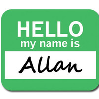 Allan Hello My Name Is Mouse Pad