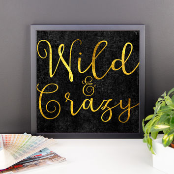 Wild and Crazy Framed poster