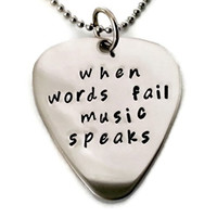 """Music gift """"When words fail music speaks"""" necklace for men or women"""