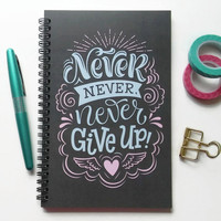 Writing journal, spiral notebook, sketchbook, diary, bullet journal, grey pink blue, blank lined or grid paper - Never Never Never Give up
