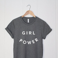 Girl Power Shirt- GRL PWR Shirt for Women - Feminist - Feminism - Wonder Woman - Tumblr Shirts - White Grey Shirts