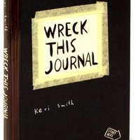 BARNES & NOBLE | Wreck This Journal: To Create Is to Destroy by Keri Smith, Penguin Group (USA) Incorporated | Paperback