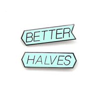Better Halves Pin Set