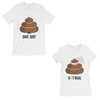 Poop Shit Got Real Matching Couple Gift Shirts White For Newlywed