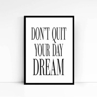 """Inspirational Quote """"Don't quit your day dream"""" Motivational Print Typography Print Motivational Wall Decor Fitness Motivation Gym Decor"""