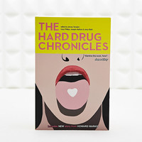 The Hard Drug Chronicles Book - Urban Outfitters