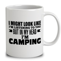 In My Head I'm Camping