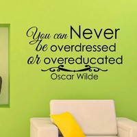 Wall Decals Quotes Oscar Wilde You Can Never Decal Lettering Stickers Home Decor Art Mural Z784