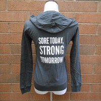Sore Today Strong Tomorrow Workout Hoodie. Burnout Hoodie. Workout Sweatshirt. Crossfit Hoodie. Womens Running Hoodie. Womens Gym Hoodie.