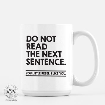 Don't Read This - Mug