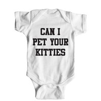 Can I Pet Your Kitties Baby Onesuit