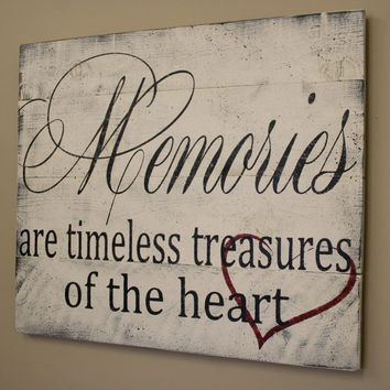 Memories Are Timeless Treasures Of The Heart Wood Sign Wood Pallet Sign Distressed Wood Sign Shabby Chic Rustic Chic Decor PhotoWall Sign