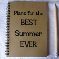 Plans for the BEST Summer EVER  5 x 7 journal by JournalingJane