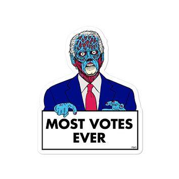 Most Votes Ever They Live Joe Stickers