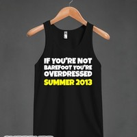 If You're Not Barefoot-Unisex Black Tank