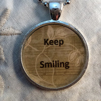 Keep Smiling Pendant