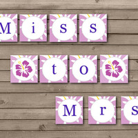 Purple Hawaiian Miss to Mrs Banner: INSTANT DOWNLOAD