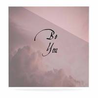 """Suzanne Carter """"Be You"""" Pink Digital Typography Luxe Square Panel"""