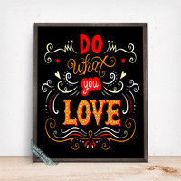 Do What You Love Print, Typography Poster, Quote Print, Bedroom Decor, Wall Art, Dorm Decor, Office Decor, Fathers Day Gift