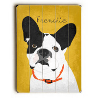 French Bulldog by Artist Ginger Oliphant Wood Sign