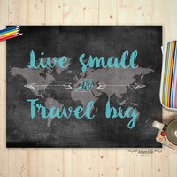 Wanderlust Travel Map DIY Printable - Live Small Travel Big - Quote Poster - Instant Download - 8x10 and 11x14 - Adventure Art Home Decor