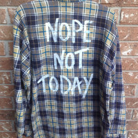 """Plaid flannel """"Nope not today"""" hand painted shirt // soft grunge"""