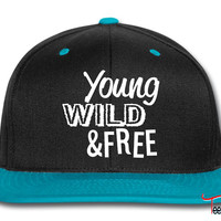 Young, Wild, and Free Snapback