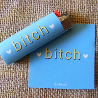 B*tch Lighter Vinyl Sticker