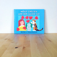 Molly Chelsea and Her Calico Cat {1988} Vintage Book