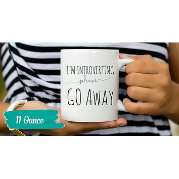 Funny Quote Mugs - I'm Introverting Please Go Away Coffee Mug - Humorous Sayings Cup