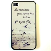 Sometimes You Gotta Fall Quote Ocean iPhone 4 Case Fits iPhone 4 & iPhone 4S