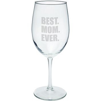 Mother's Day Best Mom Ever Etched Wine Glass