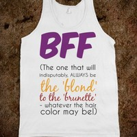 BFF - The Blond to the Brunette One - Connected Universe