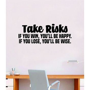 Take Risks Gym Fitness Wall Decal Home Decor Bedroom Room Vinyl Sticker Teen Art Quote Inspirational Motivational Girls School Nursery