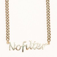 NO FILTER WORD NECKLACE