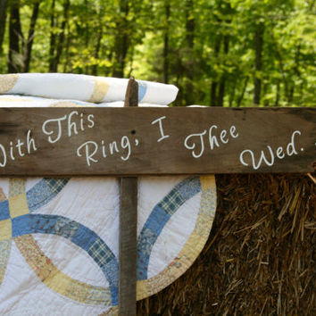 """Rustic Wooden Wedding Sign - """"With This Ring I Thee Wed"""""""