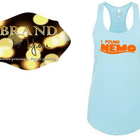 TANK TOP** I Found Nemo - Women's - Disney Finding Nemo just keep swimming Finding Dory Disneyland Disney World P Sherman 42 Wallaby Way
