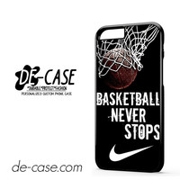 Nike Basketball Never Stop For Iphone 6 Iphone 6S Iphone 6 Plus Iphone 6S Plus Case Phone Case Gift Present