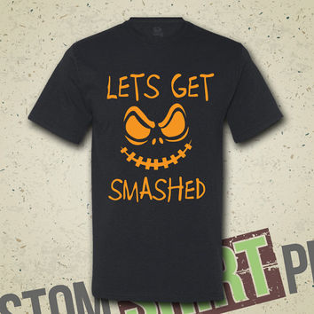 Lets Get Smashed Halloween T-Shirt - Tee - Shirt - Funny - Humor - Costume - Party - Drinking - Alcohol - Oktoberfest - Beerfest - Beer