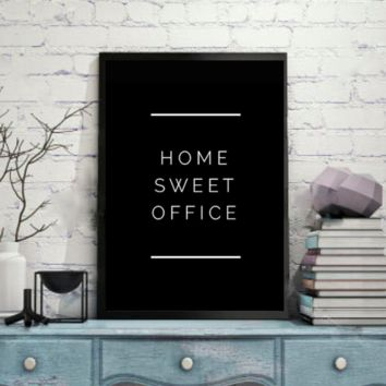 """Motivational Quote Poster """"Home Sweet Office"""" Home Office Dorm Decor"""