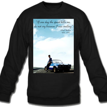 Paul walker rip  Sweatshirt Crew Neck