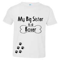 My Big Sister is A Boxer Kids Youth T Shirt Boxer & Dog Lovers Get this Big Sister Boxer Lover T- Shirt