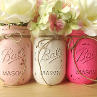 Three Mason Jars, Painted Mason Jars - Rustic Style Mason Jars -- Light Pink, White and Bright Pink