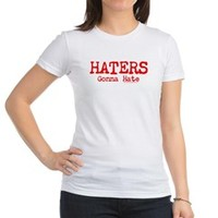 Haters Gonna Hate T-Shirt> Haters Gonna Hate> Filthy Floyd's Nasty Tees