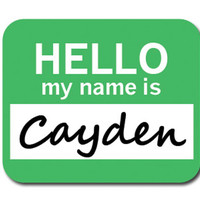 Cayden Hello My Name Is Mouse Pad
